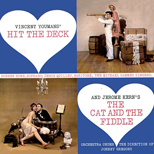 Hit the Deck/Cat and the Fiddle -