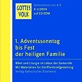 Gottes Volk LJ B1/2009 CD-ROM: 1. Adventssonntag bis Fest der Heiligen Familie Bild
