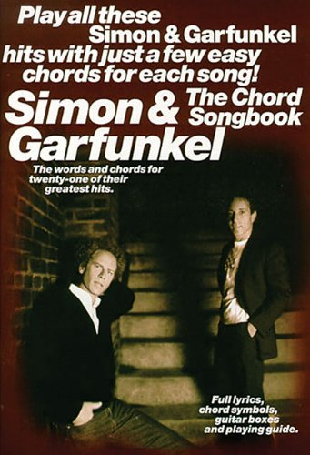 Simon And Garfunkel: The Chord Songbook