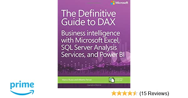 Definitive Guide to DAX, The: Business intelligence with Microsoft