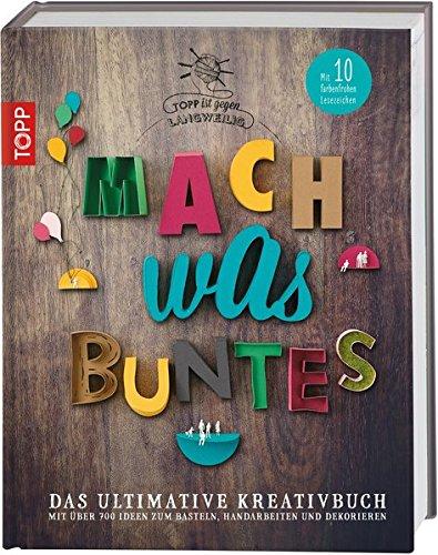 Mach was Buntes:...