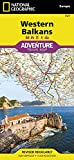 Western Balkans (National Geographic Adventure Map, Band 3327)