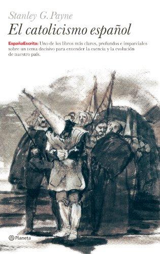 El Catolicismo español (España Escrita)