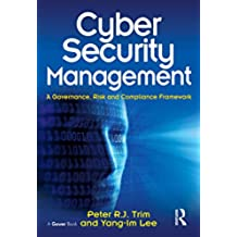 Cyber Security Management: A Governance, Risk and Compliance Framework (English Edition)