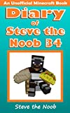 Diary of Steve the Noob 34 (An Unofficial Minecraft Book) (Diary of Steve the Noob Collection) (English Edition)