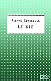 Le Cid (Classiques t. 12529) - Format Kindle - 9782266225243 - 1,99 €