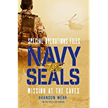 Navy SEALs: Mission at the Caves (Special Operations Files)