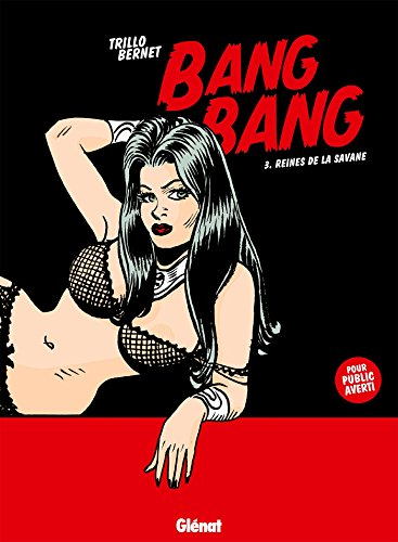 Bang Bang - Tome 03 : Reines de la savane