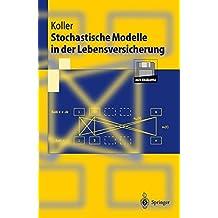Stochastische Modelle in der Lebensversicherung (Springer-Lehrbuch)