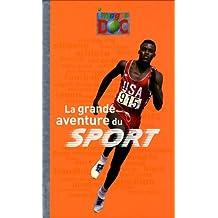 La grande aventure du sport