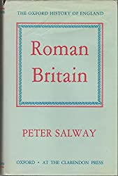 Roman Britain. The Oxford History of England, Vol Ia