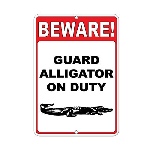 Vorsicht. Guard Alligator on Duty Zitat Aluminium Metall Schild Geschenk für Herren Safety Sign Yard