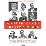 Master Class entrepreneurs: Les meilleurs moments en vidéo