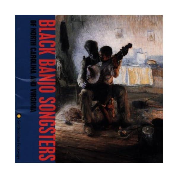 Black Banjo Songsters of N.C.