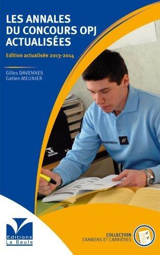 Les annales du concours OPJ actualises de DAVENNES Gilles (2013) Broch