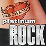 Best Various Of Hard Rocks - Naughty Platinum Rock Review