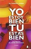 YO ESTOY BIEN TU ESTAS BIEN: GUIA PRACTICA DEL ANALISIS CONCILIATORIO (2011)