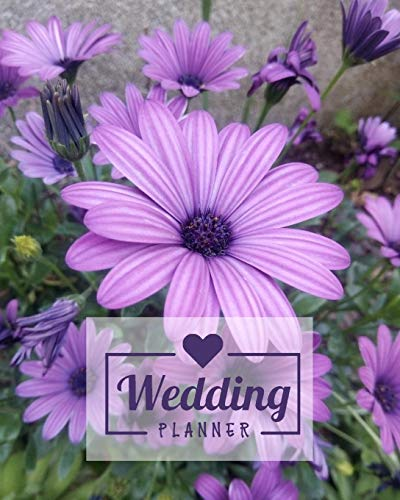 Wedding Planner: Rustic Purple Flowers Lavender Floral Country Wedding Organizer Bride Groom Budgets Attire Parties Seating Planning Ideas Notebook Journal 8 x 10 120 Pages