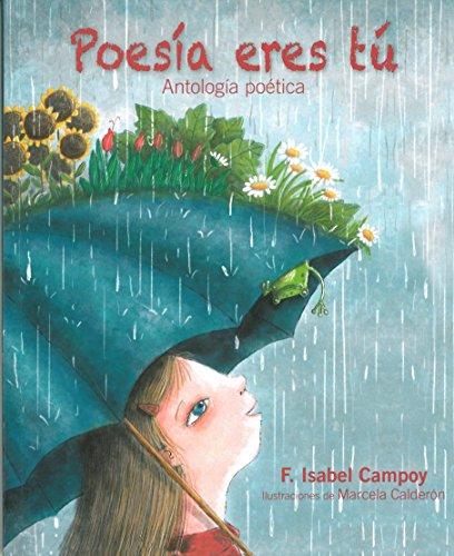 Poesia Eres Tu por F. Isabel Campoy