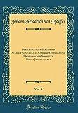 Berichtigungen Berühmter Staats-Finanz-Policei-Cameral-Commerz-und Ökonomischer Schriften Dieses Jahrhunderts, Vol. 5 (Classic Reprint)