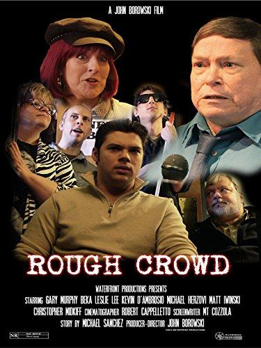 Rough Crowd