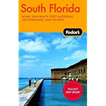 Fodor's South Florida, 6th Edition (Travel Guide, Band 6)