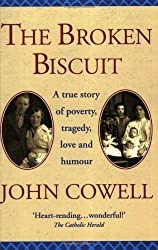 The Broken Biscuit by John Cowell (2001-03-15)