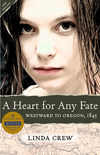 A Heart for Any Fate: Westward to Oregon, 1845 (English Edition)