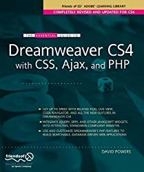 The Essential Guide to Dreamweaver CS4 with CSS, Ajax, and PHP (Essentials) by David Powers (2008-11-25)