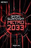 Metro 2033: Roman (Metro-Romane)