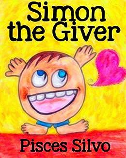 Children's Book: Simon The Giver (English Edition) di [Silvo, Pisces, Silvo, Maria]
