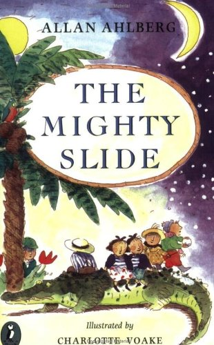 The mighty slide.