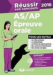 Réussir son concours AS/AP 2016 - Épreuve orale - Tous les outils