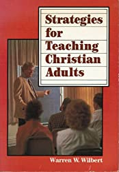 Strategies for Teaching Christian Adults