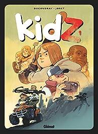 KidZ, tome 1 par Aurélien Ducoudray