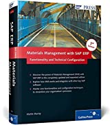 Materials Management with SAP ERP: Functionality and Technical Configuration 3rd Edition