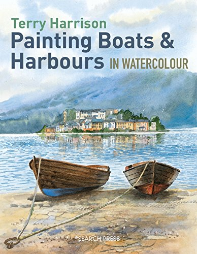 Painting Boats & Harbours in Watercolour por Terry Harrison