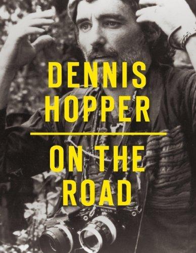 Dennis Hopper: On the Road (2013-09-30)