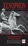 Xenophon: Über die Reitkunst / Der Reiteroberst - Richard Keller
