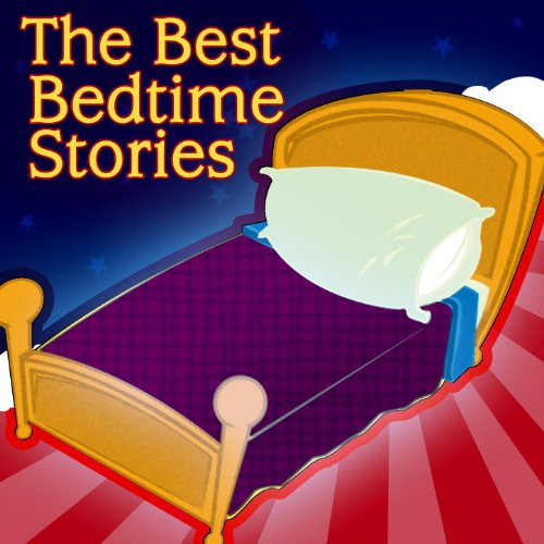 The Best Bedtime Stories - Bed...