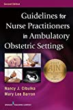 Guidelines for Nurse Practitioners in Ambulatory Obstetric Settings, Second Edition