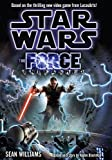 The Force Unleashed (Star Wars- The Force Unleashed Book 1)