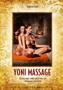 YONI MASSAGE - Explore the depths of female power