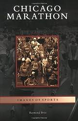 Chicago Marathon (Images of Sports) by Raymond Britt (2009-09-16)
