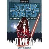 Star Wars Das Verhängnis der Jedi-Ritter: Omen (German Edition)