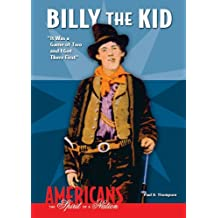 Billy the Kid: It Was a Game of Two and I Got There First (Americans: The Spirit of a Nation)