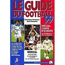 LE GUIDE DU FOOTBALL 1999