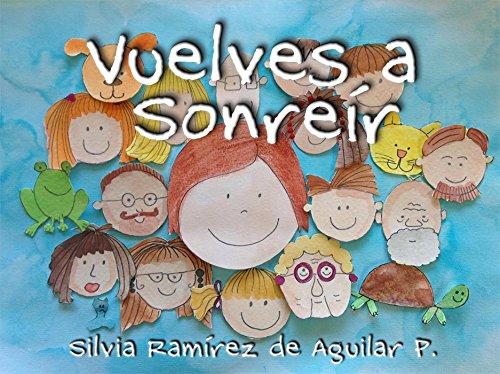Vuelves a Sonreír por Silvia Ramírez de Aguilar P.