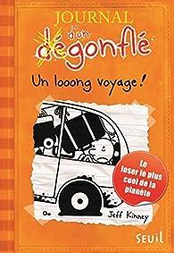 Journal d'un dégonflé, tome 9 : Un looong voyage ! par Jeff Kinney