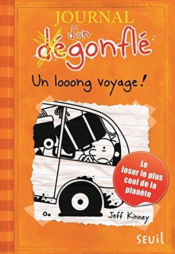 Journal d'un dégonflé (9) : Un looong voyage !